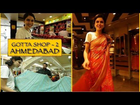 Gotta Shop || Part 2 || Ahmedabad