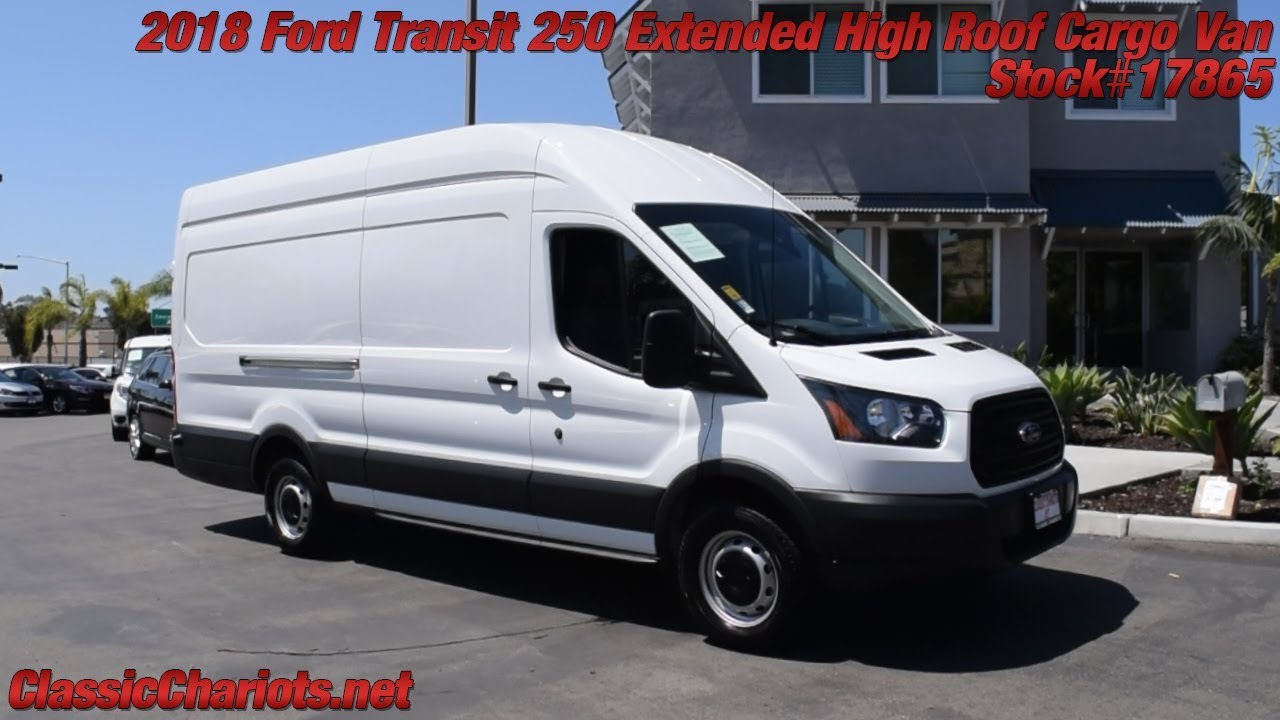 Used 2018 Ford Transit 250 Extended High Roof Cargo Van For In San Go 17865