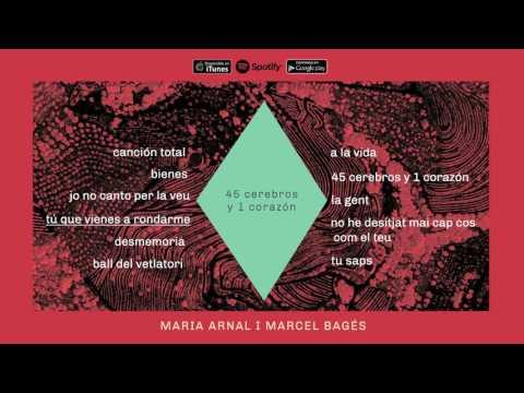 Maria Arnal i Marcel Bagés - 45 Cerebros y 1 Corazón (Àlbum Complet)