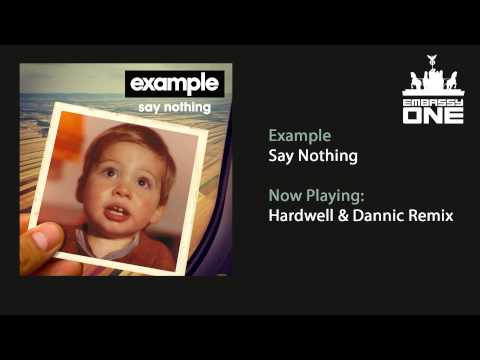 Example - Say Nothing (Hardwell & Dannic Remix)