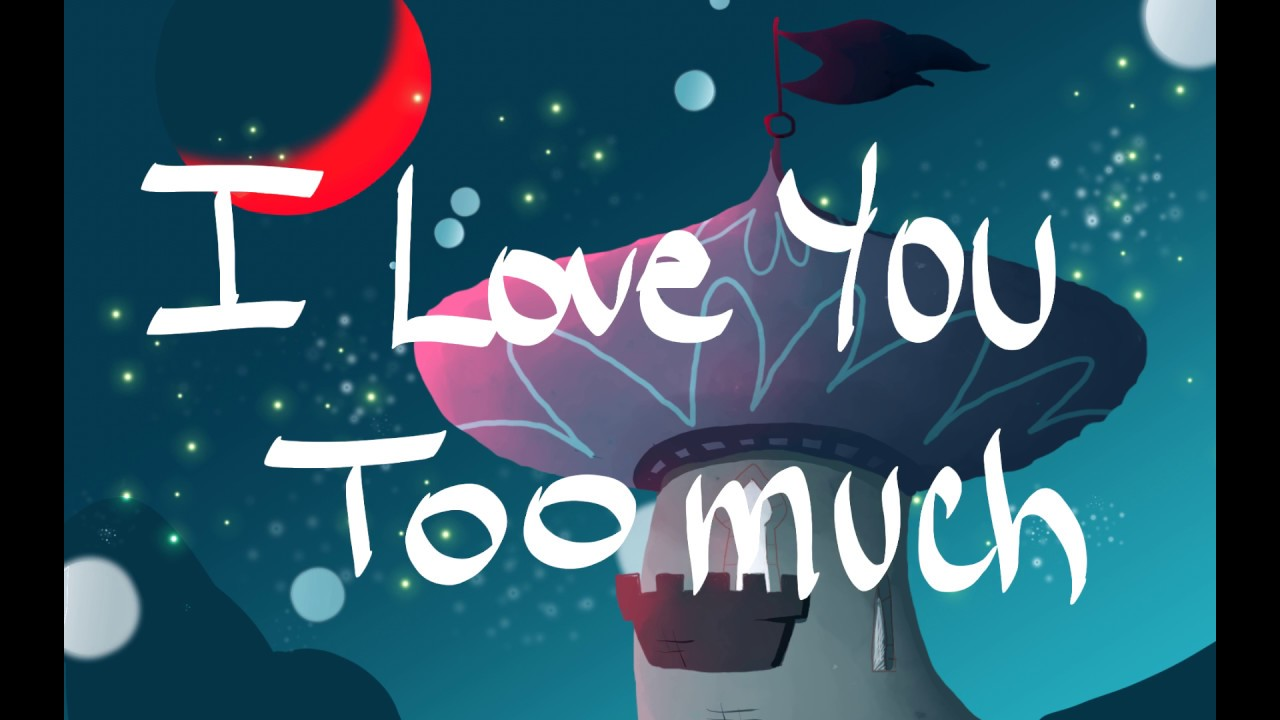 I Love You Too Much Svtfoe Animatic Youtube