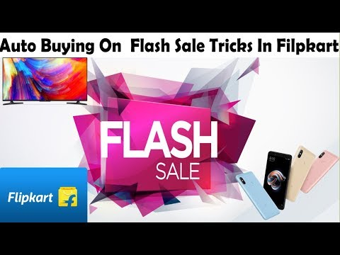 Filpkart Flash Sale Auto Buying Tricks