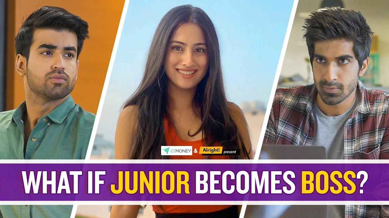 Alright!   What If Junior Becomes Boss?   Ft. Twarita Nagar, Abhishek Kapoor & Keshav Sadhna
