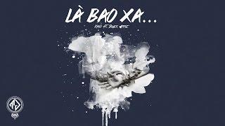 Khói - Là Bao Xa... ft. Black Apple (Lyric Video)