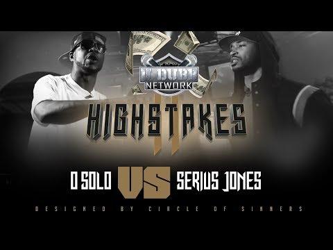 O-Solo vs Serius Jones | UDubb's High Stakes 2 Rap Battle