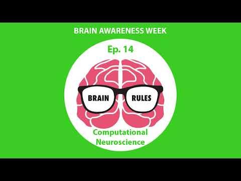 Brain Rules- Brain Awareness Week- Computational Neuroscience