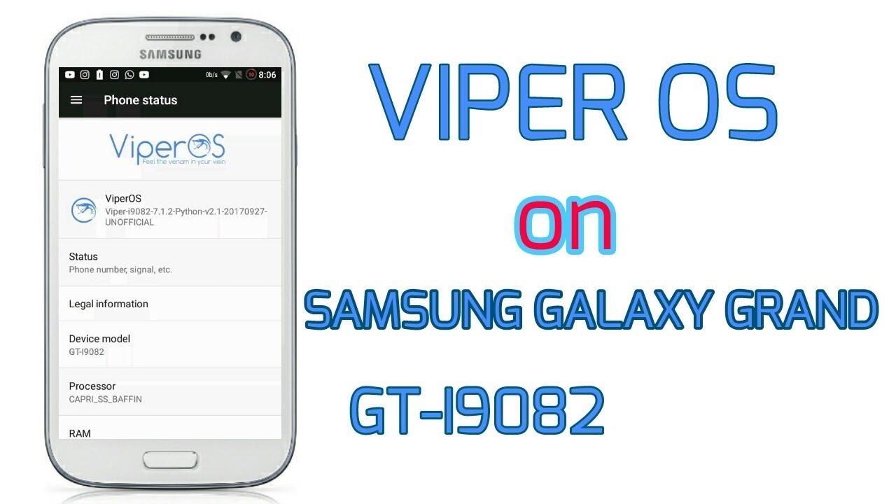 INSTALL Viper OS on SAMSUNG GALAXY GRAND GT-I9082