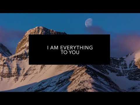 Everything To You Lyric Video