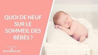 Quoi de neuf sur le sommeil des bébés ? - La Maison des maternelles #LMDM