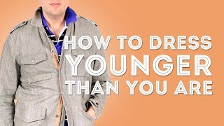 How To Dress & Look Younger Than You Are