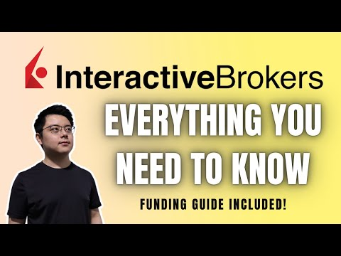 How to Open an Interactive Brokers Account? | Overview, Types of Account, and Funding It