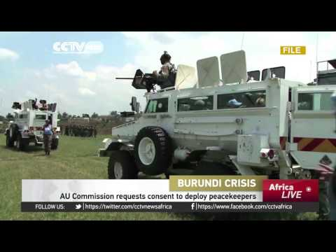 AU Commission request consent to deploy peacekeepers in Burundi