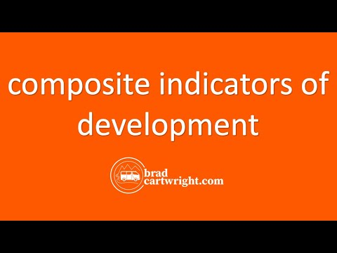 Measuring Development Unit:  Composite Indicators of Development