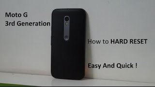 How To Hard Reset Moto G3