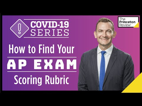 how-to-find-your-2020-ap-exam-scoring-rubric-|-covid-19-series-|-the-princeton-review