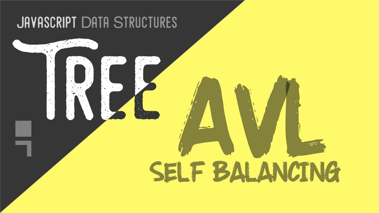 AVL Tree Implementation- Self Balancing Binary Tree - Tree Data Structure