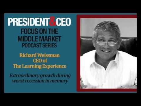 FOCUS on the Middle Market Podcast Series - Richard Weissman, CEO of The Learning Experience