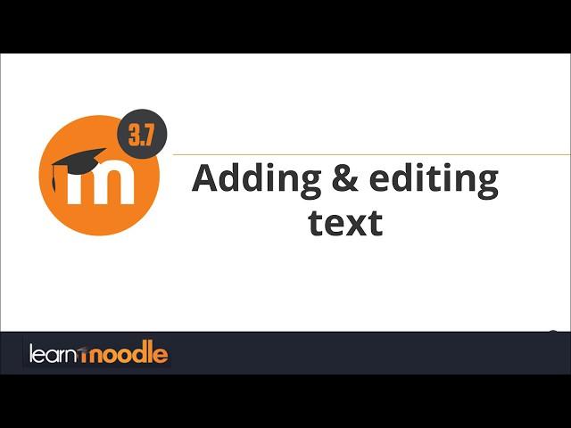 3.7 Adding Editing Text