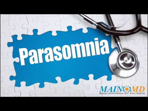 Parasomnia ¦ Treatment and Symptoms