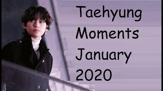 Taehyung Moments January 2020