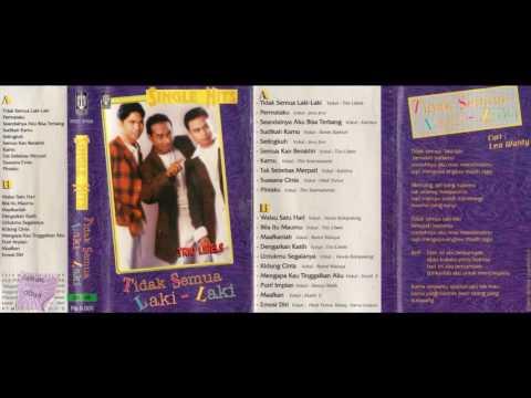 Trio Libels - Tidak Semua Laki laki