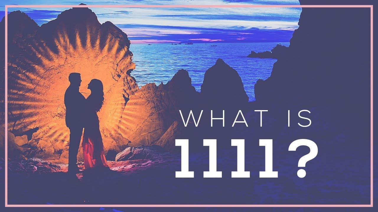 Twin Flames 1111 Activation: The Meaning of the Number 1111 (Part 1)
