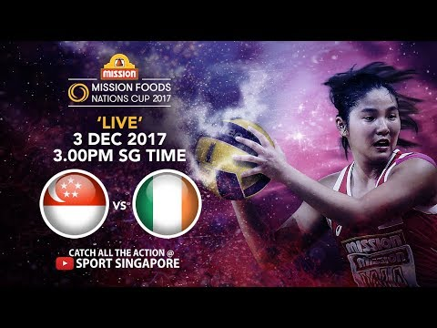 Singapore 🇸🇬  vs 🇮🇪  Ireland | Mission Foods Nations Cup 2017
