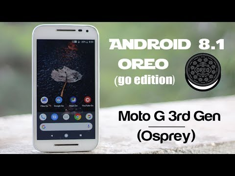 Android 8.1 Oreo (go edition) Rom For Moto G 3rd Gen