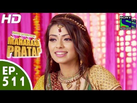 Bharat Ka Veer Putra Maharana Pratap - महाराणा प्रताप - Episode 511 - 22nd October, 2015