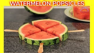 How to Make Watermelon Popsicles | Homemade Watermelon on Stick for Adults & Children
