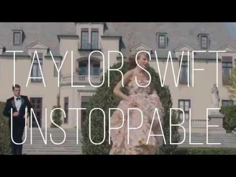 Unstoppable || Taylor Swift