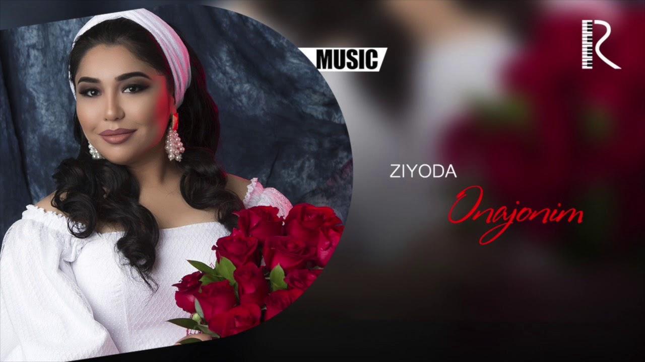 Ziyoda - Onajonim