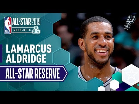 SPURSWATCH - Highlights From LaMarcus Aldridge's All-Star Season