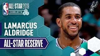 Best Of LaMarcus Aldridge 2019 All-Star Reserve | 2018-19 NBA Season