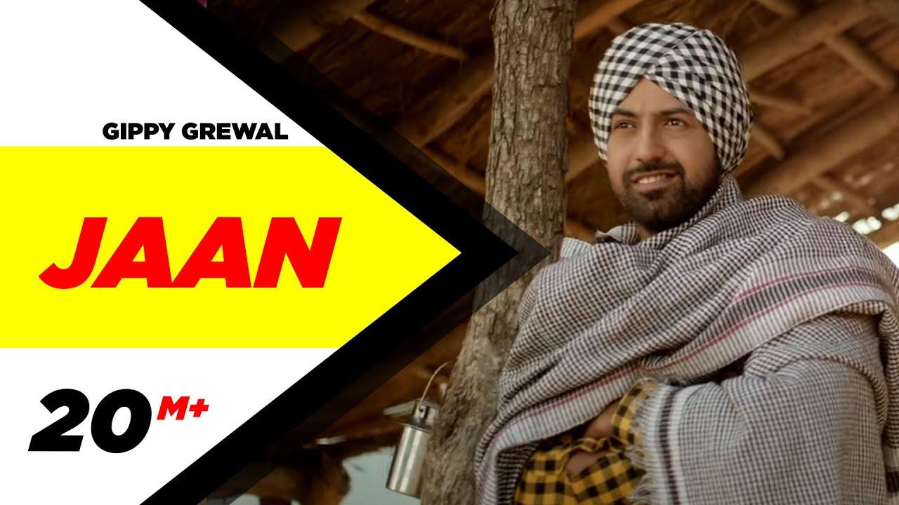Jaan ( Full Video Song ) | Gippy Grewal | Latest Punjabi ...