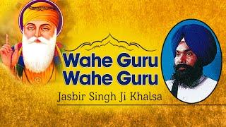 Jasbir Singh Ji Khalsa (Khanne Wale) | Wahe Guru Wahe Guru | Simran Sadhna