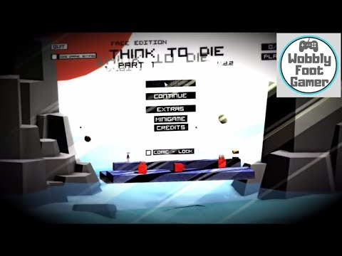 Think to Die   Levels 1 to 12 available from Game Jolt