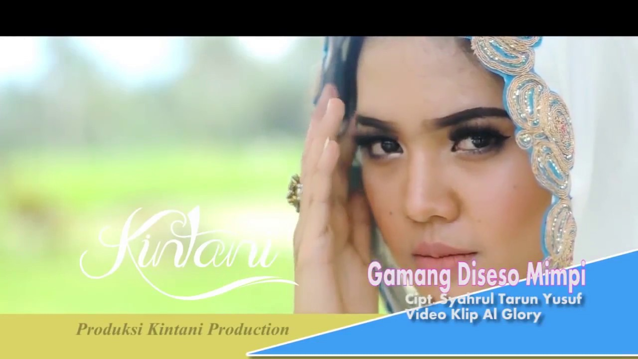 Download Kintani - Gamang Di Seso Mimpi (Official Video Clip HD)