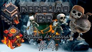 Clash of Clans - REBELIÃO nas Guerras #4 - 100% em Cv10! - Cv9 / Cv10