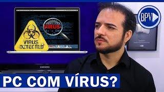 Como saber se o seu PC está com VÍRUS!!!