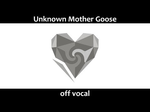 [Karaoke | off vocal] Unknown Mother Goose [wowaka]