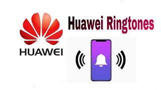 Huawei default ringtones and notification tones