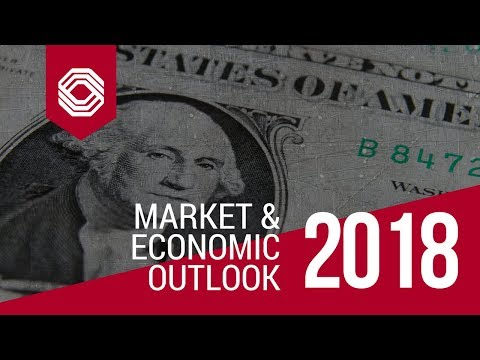 2018 Economic and Market Outlook with Jim Huntzinger