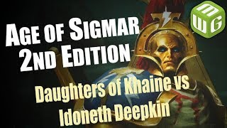 Daughters of Khaine vs Idoneth Deepkin Age of Sigmar Battle Report - War of the Realms Ep 73