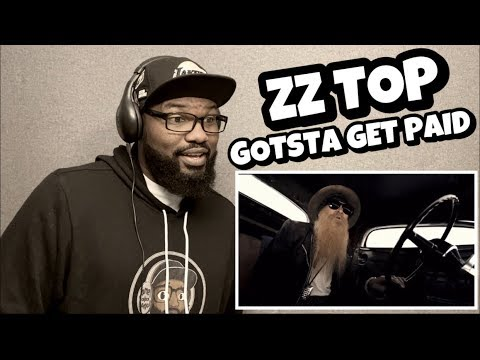 ZZ TOP - GOTSTA GET PAID | REACTION