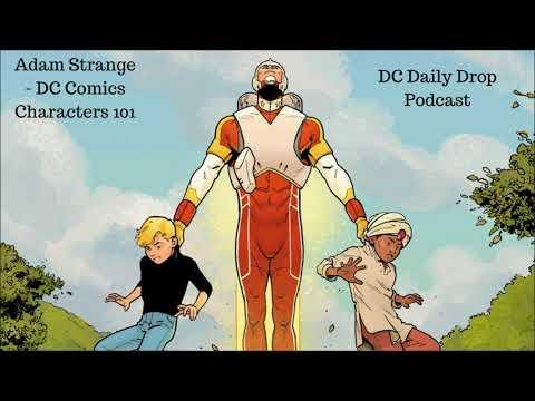 Adam Strange -  DC Comics Characters 101