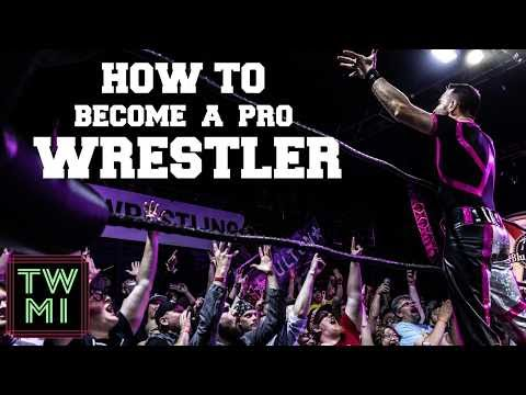 How To Become A Professional Wrestler (2020)