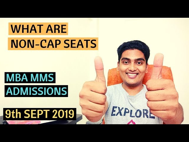 Non CAP Seats in MBA MMS Admissions 2019