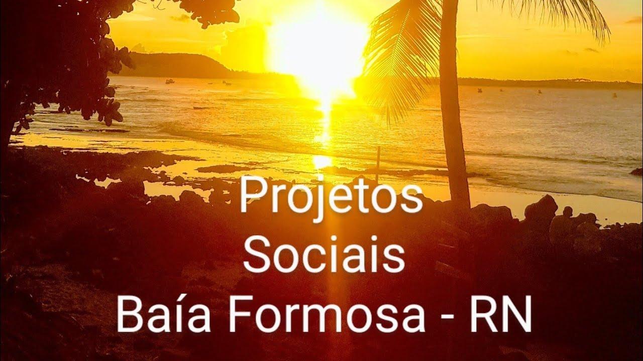 Projetos Sociais Baía Formosa RN
