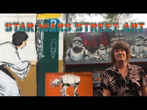 STAR WARS STREET ART TOUR: MEXICO CITY